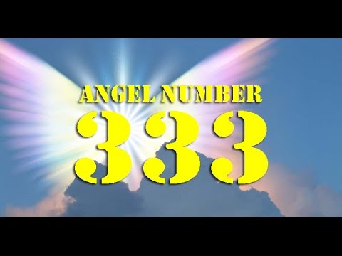 Angel Number 333 : Significance and Meaning