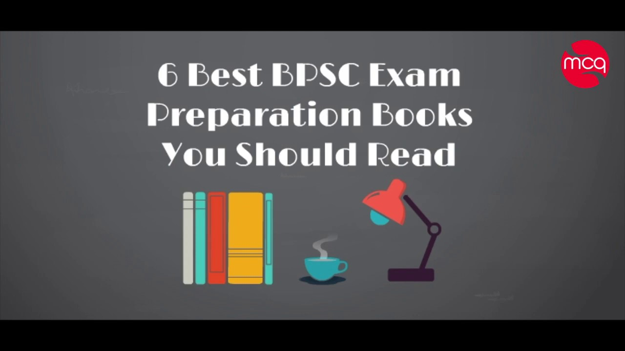 6 Best BPSC Exam Preparation Books You Should Read - MCQ HUB