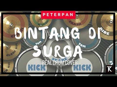 Peterpan - Bintang di Surga (real drum cover)