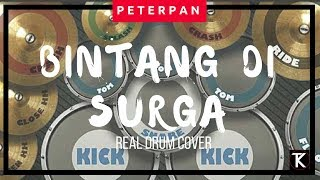 Peterpan - Bintang di Surga (real drum cover)
