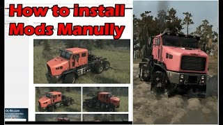 Spintires Mudrunner How to install mods Manually