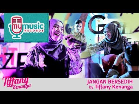 Cover Lagu JANGAN BERSEDIH - TIffany Kenanga HITSLAGU