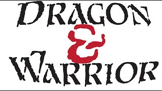 Dragon and Warrior Kickstarter
