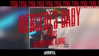 Tyga Mercedes Baby Instrumental Remake ReProd SfantoBeatz Ft 24Hrs