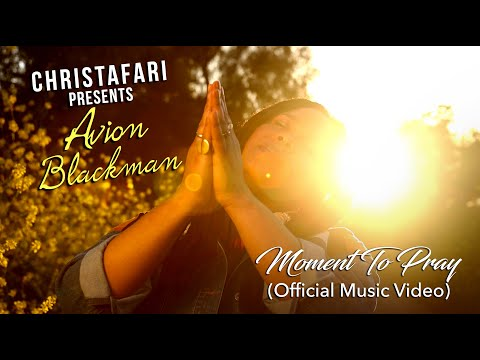 CHRISTAFARI (feat. Avion Blackman) – MOMENT TO PRAY (Official Music Video) | Christian Reggae