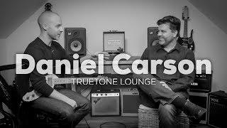 Daniel Carson | Truetone Lounge