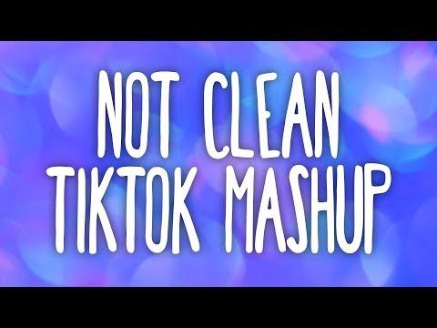 Tik Tok Mashup! (Not Clean) 🧼