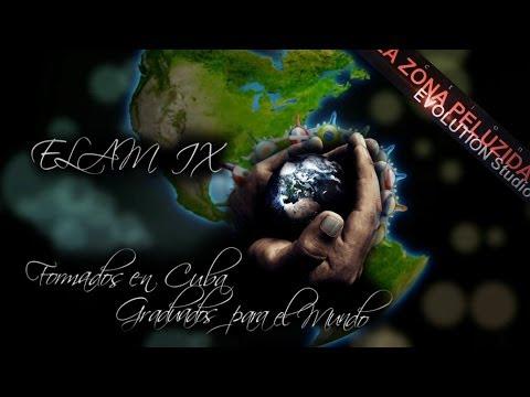 MI VIDA EN CUBA ELAM IX  xx VIDEO DE GRADUACION xx