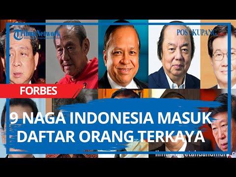 9 Naga Indonesia Masuk Daftar Orang Terkaya - YouTube