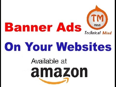 [Hindi] How to add HTML code to your Blogger to display amazon Ads#2