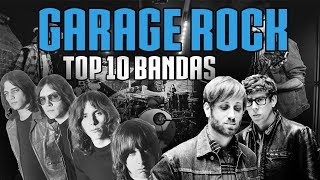 GARAGE ROCK - TOP 10 BANDAS