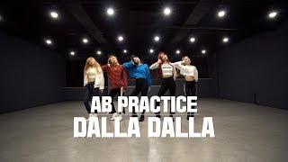 [AB PRACTICE] 있지 ITZY - 달라달라 DALLA DALLA   커버댄스 DANCE COVER   연습실 ver.