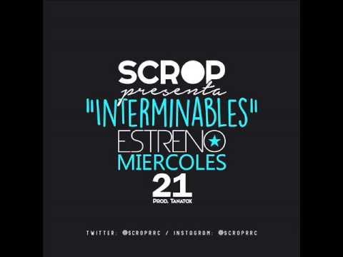 Interminables- SCROP - (Prod- tanatox)  Single 2015