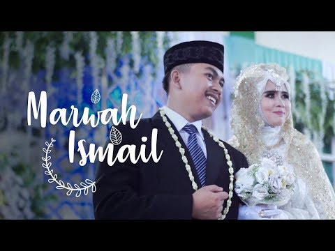 Marwah & Ismail - Islamic Wedding Video Clip