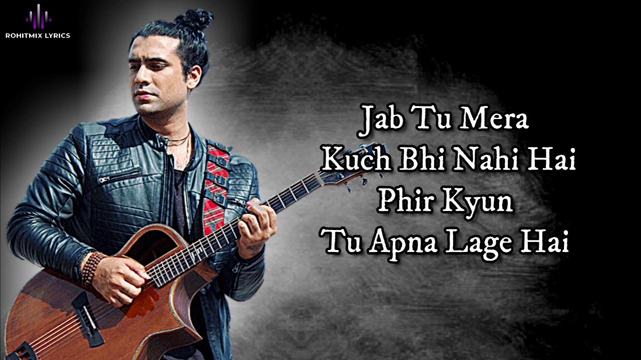 Dil Ka Haal (LYRICS) - Jubin Nautiyal
