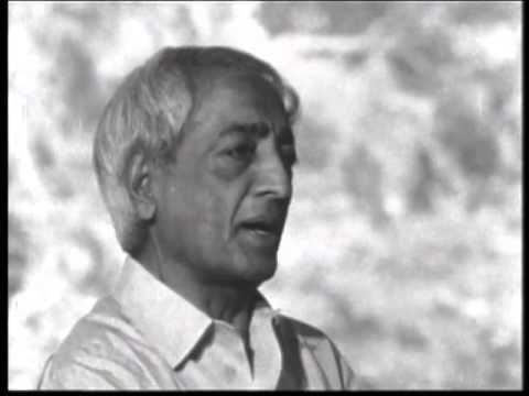 J Krishnamurti - The Real Revolution - 3. Freedom from fear