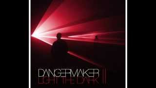 Dangermaker • Disappear •Official Audio