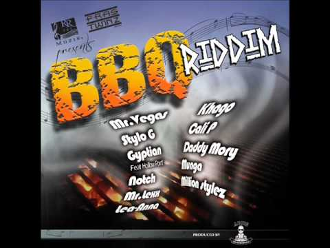BBQ RIDDIM MIXX BY DJ-M.o.M KHAGO, MR LEXX, MR VEGAS, MUGA, LEA ANNA and more
