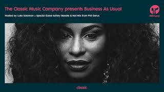 Business As Usual February 2018: Luke Solomon + Special Guest Ashley Beedle & Hot Mix: Phil Gerus