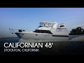 [UNAVAILABLE] Used 1990 Californian 48 Motor Yacht in Stockton, California