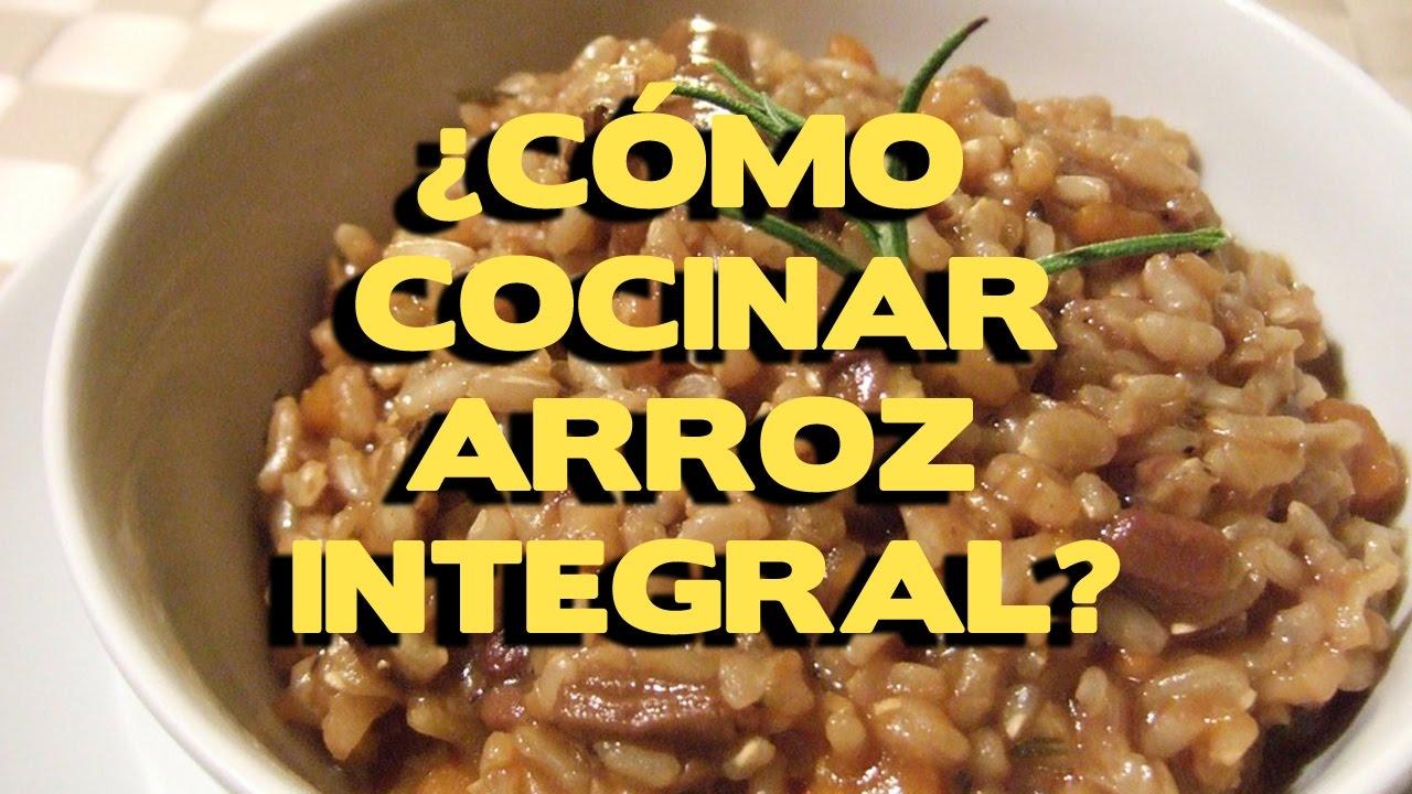 Como Cocinar Arroz Integral Metodos Y Recetas Practicas