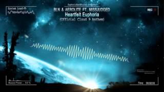 Gambar cover BLN & Aerolite ft. Missjudged - Heartfelt Euphoria (Official Cloud 9 Anthem) [HQ Free]