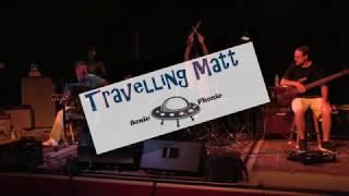 Travelling Matt Your So Bad