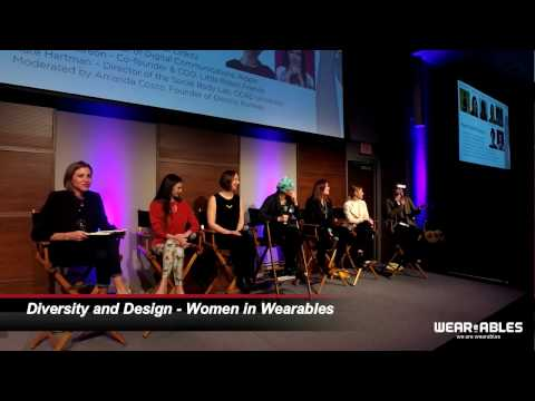 Panel: Diversity and Design - Women in Wearables