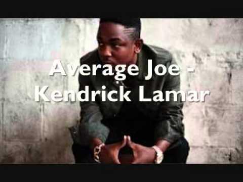 Kendrick Lamar - Average Joe (w. Lyrics)