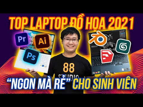 """Top Laptop đồ họa """"GIÁ RẺ - CẤU HÌNH CAO"""" dành cho Sinh Viên   Laptop sinh viên 2021"""