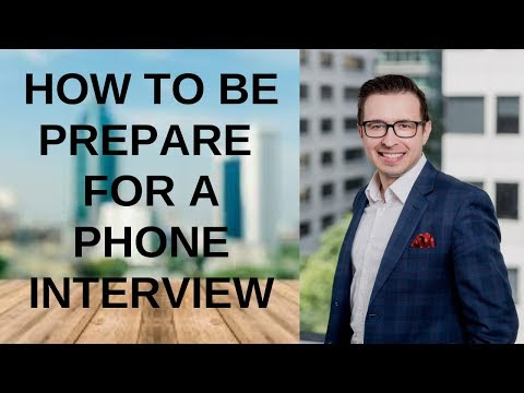 How to be Prepare  for a Phone Interview