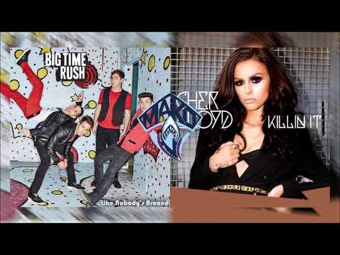 Big Time Rush Vs. Cher Lloyd - Like Nobody's Killin' It (Mako Mashup)