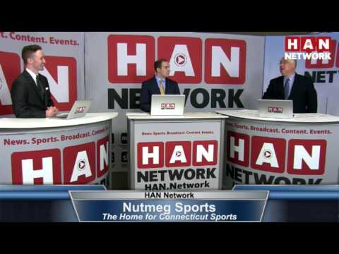 Nutmeg Sports: HAN Connecticut Sports Talk 3.1.17