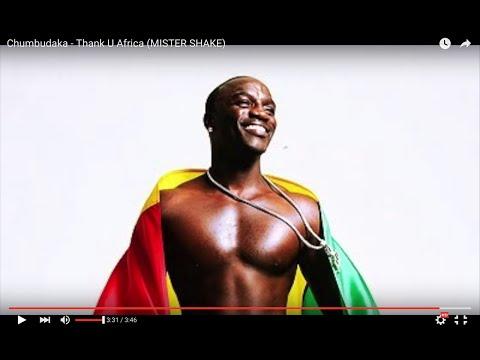 Chumbudaka - Thank U Africa (MISTER SHAKE)