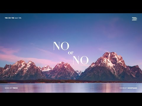 TWICE - NO Or NO (YES Or YES Sad Ver.) Piano Cover