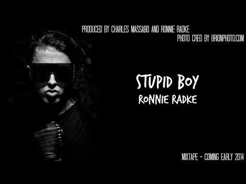 Ronnie Radke- Stupid Boy [Lyrics]