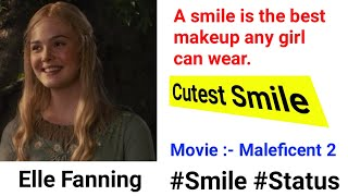 Cutest Smile ll Maleficent 2 ll What's app status ll Elle Fanning's smile ll Hollywood movie clip ll
