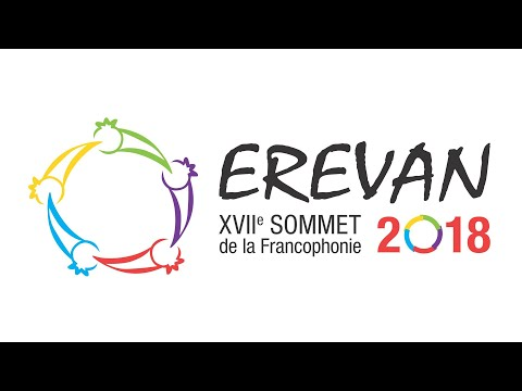 XVIIe Sommet De La Francophonie à Erevan 2018 | HD