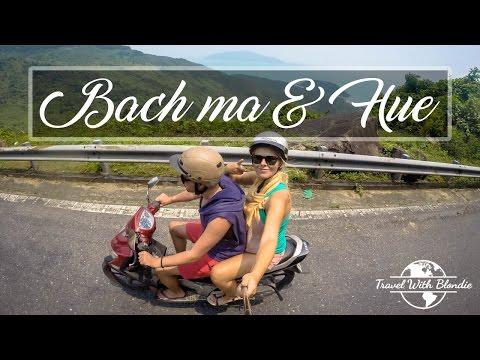 Roadtrip VIETNAM   Bach Ma & Hue
