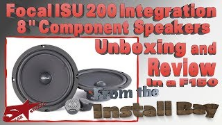 Focal ISU 200 8 inch Component speakers unboxing  and review in a F150