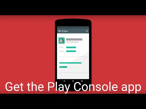 Get the Google Play Console app