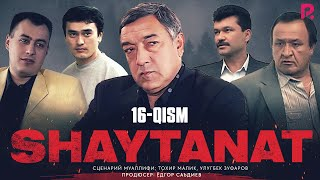 Shaytanat (o'zbek serial) | Шайтанат (узбек сериал) 16-qism