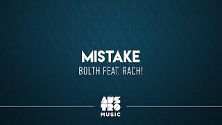 Bolth Feat Rach Mistake
