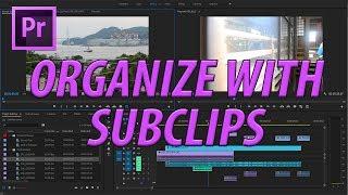 Premiere Pro CC Subclips Oluşturma (2017)