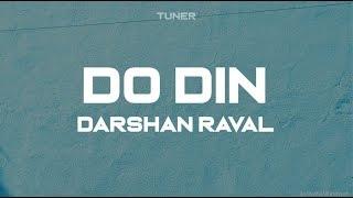 Do Din - Darshan Raval (Lyrical Vidio)