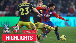 HIGHLIGHTS | Crystal Palace 0-2 Southampton