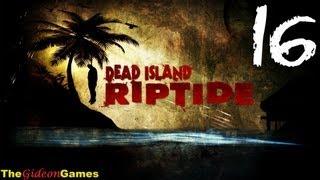 Прохождение Dead Island: Riptide [HD] - Часть 16 (Зомбинатор)