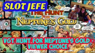 VGT Hunt for Neptune's Gold - Viewer Choice