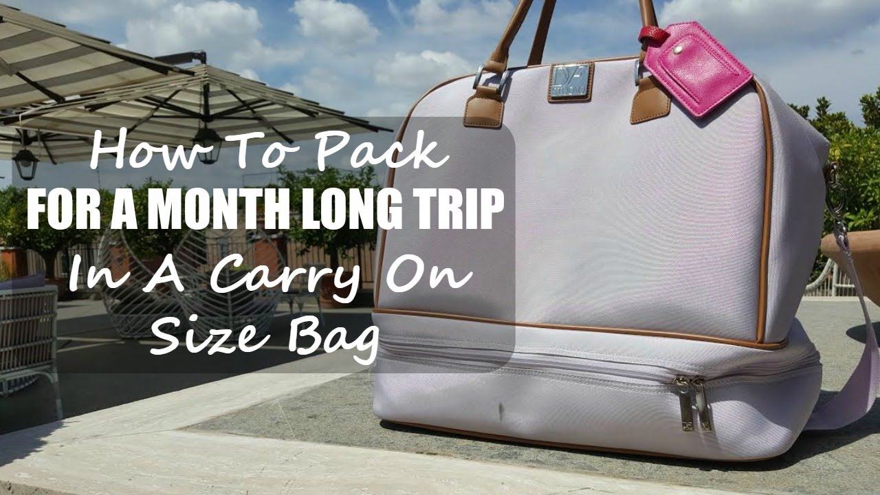How to pack for a month long trip in a carry on size bag How to pack a carry on suitcase video