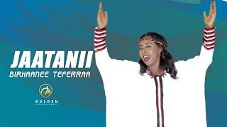 Birhane Tefera - Jaatanii - Ethiopian Oromo Music 2020 [Official Video]